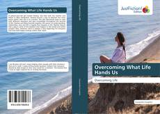 Bookcover of Overcoming What Life Hands Us