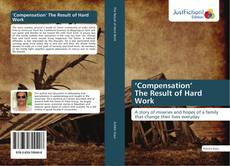 Bookcover of 'Compensation' The Result of Hard Work