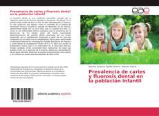 Обложка Prevalencia de caries y fluorosis dental en la población infantil