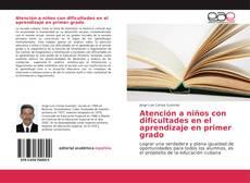 Bookcover of Atención a niños con dificultades en el aprendizaje en primer grado