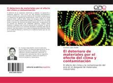Portada del libro de El deterioro de materiales por el efecto del clima y contaminación