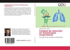 Calidad de atención en fisioterapia respiratoria的封面