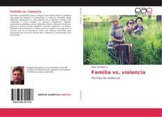 Familia vs. violencia