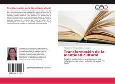 Portada del libro de Transformación de la identidad cultural