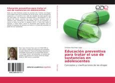 Portada del libro de Educación preventiva para tratar el uso de sustancias en adolescentes