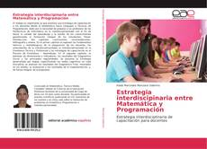 Estrategia interdiscipinaria entre Matemática y Programación的封面