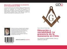 Buchcover von Educación y sociabilidad: La presencia de la masonería en Chile