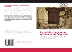 Обложка La omisión de agente retenedor en Colombia