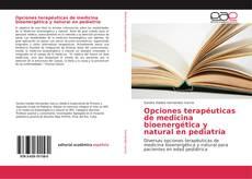 Capa do livro de Opciones terapéuticas de medicina bioenergética y natural en pediatría