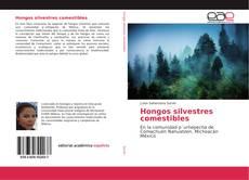 Bookcover of Hongos silvestres comestibles