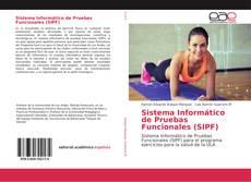 Bookcover of Sistema Informático de Pruebas Funcionales (SIPF)