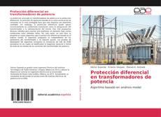 Couverture de Protección diferencial en transformadores de potencia