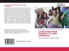 Portada del libro de La discapacidad mental y la vida cotidiana