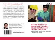 Portada del libro de Manual básico de gestión de la salud ocupacional según OHSAS 18001:07