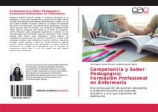 Portada del libro de Competencia y Saber Pedagógico: Formación Profesional en Enfermería