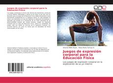 Buchcover von Juegos de expresión corporal para la Educación Física