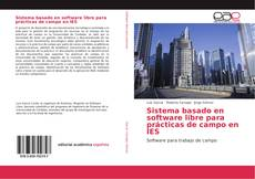 Portada del libro de Sistema basado en software libre para prácticas de campo en IES