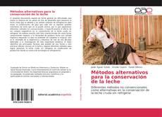Borítókép a  Métodos alternativos para la conservación de la leche - hoz