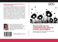 Couverture de Desarrollo de las competencias para la clínica psicológica