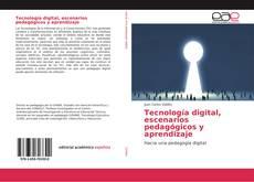 Portada del libro de Tecnología digital, escenarios pedagógicos y aprendizaje