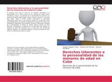 Derechos inherentes a la personalidad de los menores de edad en Cuba的封面