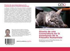 Portada del libro de Diseño de una Licenciatura en la enseñanza de la Filosofía Humanista