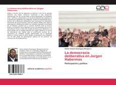 Bookcover of La democracia deliberativa en Jürgen Habermas