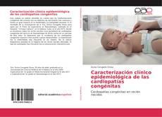 Bookcover of Caracterización clínico epidemiológica de las cardiopatías congénitas
