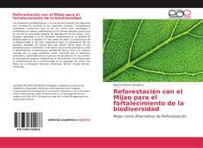 Couverture de Reforestación con el Mijao para el fortalecimiento de la biodiversidad