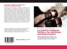 Обложка La justicia indígena frente a los derechos constitucionales