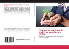 Couverture de Plagas principales de cultivos anuales en Chile