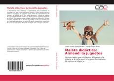 Capa do livro de Maleta didáctica: Armandillo juguetes