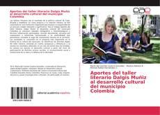 Portada del libro de Aportes del taller literario Dalgis Muñiz al desarrollo cultural del municipio Colombia
