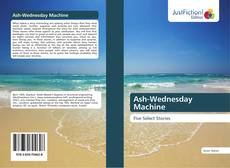 Обложка Ash-Wednesday Machine