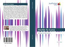 Bookcover of Worlds To Come