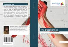 Bookcover of The Deadlier Sex