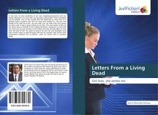 Bookcover of Letters From a Living Dead