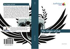 Bookcover of The Origin of Evil