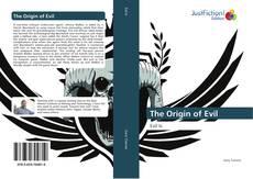 Bookcover of The Origin of Evil