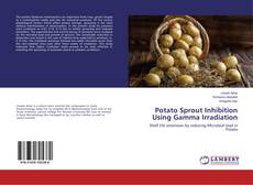Couverture de Potato Sprout Inhibition Using Gamma Irradiation