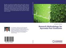 Bookcover of Research Methodology for Ayurveda Post Graduates