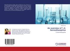 Bookcover of An overview of 1,4-benzodiazepines