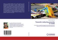 Bookcover of Towards reducing poverty in India