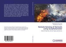 Bookcover of Remote Sensing of Aerosols using Sunphotometer