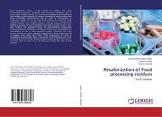 Couverture de Revalorization of Food processing residues