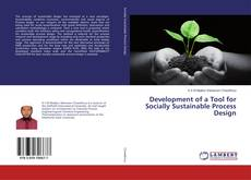 Bookcover of Development of a Tool for Socially Sustainable Process Design