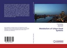 Bookcover of Metabolism of Urban Food Systems