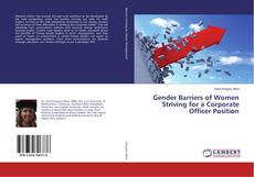 Bookcover of Gender Barriers of Women Striving for a Corporate Officer Position
