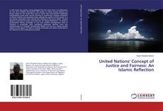 Bookcover of United Nations' Concept of Justice and Fairness: An Islamic Reflection