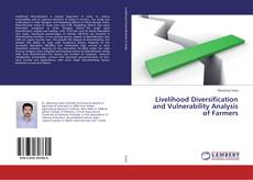 Bookcover of Livelihood Diversification and Vulnerability Analysis of Farmers